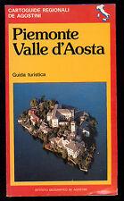 PIEMONTE VALLE D'AOSTA GUIDA TURISTICA CARTOGUIDE REGIONALI DE AGOSTINI 1985