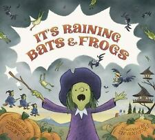It's Raining Bats and Frogs by Rebecca Colby (2015, Picture Book)