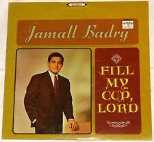 Fill My Cup, Lord, Jamall Badry