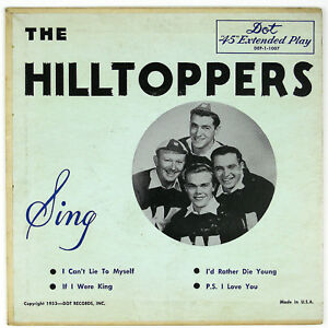 HILLTOPPERS I'd Rather Die Young DOT DEP-1-1007 7IN (P/SLVE ONLY) 1953 NM-