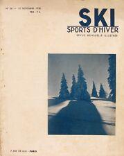 Ski Sports d'Hiver n°58 - 1938 - Le Jura - L'Ecole Naionale du Ski -Ecole Suisse
