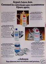 PUBLICITÉ 1973 JOHNSON ARGENT CUIVRE INOX LES ENTRETENIR - ADVERTISING