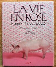 ART - PHOTOGRAPHIE / LA VIE EN ROSE : PORTRAITS D'ANIMAUX - CATHERINE LEDNER