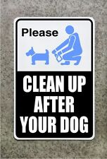 "CLEAN UP AFTER YOUR DOG SIGN    /    12' x 18""  ALUMINUM  POOP SCOOP"
