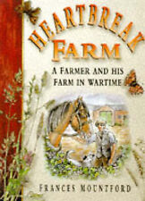 Very Good, Heartbreak Farm: A Farmer and His Farm in Wartime (Britain in Old Pho