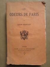 Louis VEUILLOT : LES ODEURS DE PARIS, 1867. E.O.