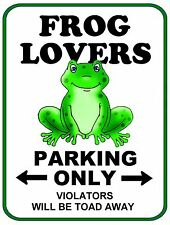 "PCSCP ""Frog Lovers Parking Only"" 9 x 11.5 Laminated Funny Sign"