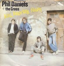 7inch PHIL DANIELS+ THE CROSS kill another night UK 1979 EX/VG++  (S1904)