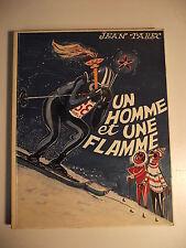 Un Homme et une Flamme. Tarec  Jean 1968