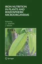 Iron Nutrition in Plants and Rhizospheric Microorganisms (2006, Hardcover)