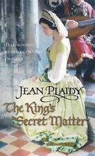 THE KING'S SECRET MATTER, JEAN PLAIDY - PAPERBACK, NEW BOOK (A FORMAT)