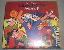 The Rockabilly Legends Roots Of It All Jerry Naylor~NEW~Buddy Holly The Crickets