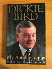 1997 Signed Dickie Bird my autobiography 1st edition vgc