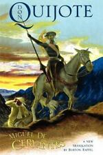 Don Quijote: The History of That Ingenious Gentleman, Don Quijote de la Mancha (