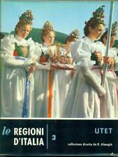 TRENTINO ALTO ADIGE  GIUSEPPE MORANDINI UTET 1962 LE REGIONI D'ITALIA