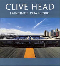 CLIVE HEAD: PAINTINGS 1996 TO 2001., Chase, Linda & Tom Flynn