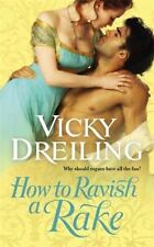 How To: How to Ravish a Rake 3 by Vicky Dreiling (2012, Paperback)