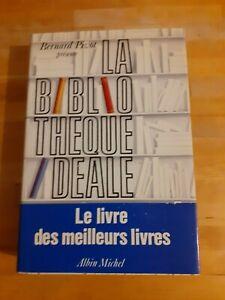 La Bibliothèque Idéale - Bernard Pivot - Albin Michel (1989)
