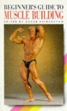 Beginner's Guide to Muscle Building by Oscar Heidenstam (1995, Paperback)