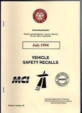 Ministero dei Trasporti sicurezza del veicolo ricorda BOLLETTINO LUGLIO 1994 PER AUTO CAMION MOTO