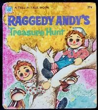 RAGGEDY ANDY'S TREASURE  HUNT ~ Vintage Children's Tell-A-Tale Book