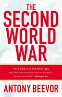 The Second World War by Beevor, Antony