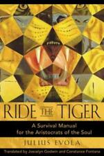 Ride the Tiger: A Survival Manual for the Aristocrats of the Soul by Evola: New