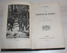 1841 - Trappeurs du Wyoming par F.-J. Pajeken - Illustré