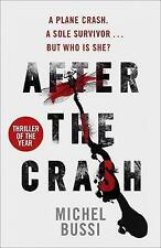 After the Crash, Bussi, Michel, 1780227329, Very Good Book