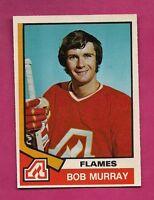 1974-75 OPC # 336 FLAMES BOB MURRAY ROOKIE NRMT-MT CARD (INV# 9323)