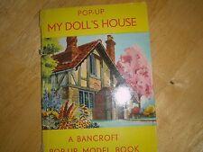 "VINTAGE POP-UP MY DOLL'S HOUSE BANCROFT POP-UP MODEL BOOK, 7"" x 5"""