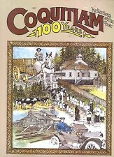 COQUITLAM Reflections Of The Past 100 Years BOOK BC