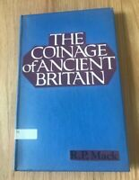 The Coinage of Ancient Britain by Commander RP Mack - Printed 1975