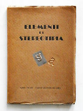 Elementi di stereotipia di Antonio Savinio 1941 Scuola del libro