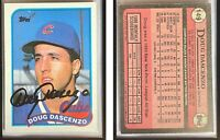 Doug Dascenzo Signed 1989 Topps #149 Card Chicago Cubs Auto Autograph