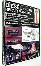Diesel Engine Repair Manual: General Motors and Ford V8 Diesel Engines : Gm 350
