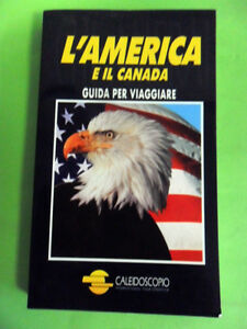 MIUZZO-CATTANI.L'AMERICA E IL CANADA-GUIDA PER VIAGGIARE.CALEIDOSCOPIO/MOIZZI