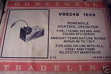 VS824B1009 HONEYWELL POWERPILE ADATROL OPERATOR