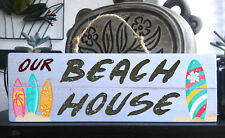 """""""OUR BEACH HOUSE"""" Wooden Beach Plaque / Sign (FREE POST) Surf Board"""