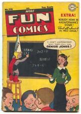 MORE FUN COMICS #118 1947- Genius Jones- Dover & Clover G/VG