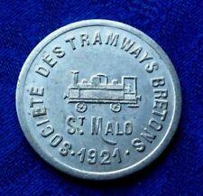 JETON  10cts SOCIETE DES TRAMWAYS BRETONS 1921 St MALO
