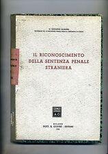 Giuliano Allegra#IL RICONOSCIMENTO DELLA SENTENZA PENALE STRANIERA#Giuffrè 1943
