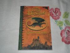 THE LAST DRAGON by SILVANA DE MARI     -ARC- -JA-