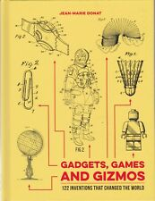 Gadgets, Games and Gizmos: 120 Inventions that Changed the World (Hardcover)