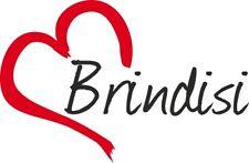 """Adesivo per auto """" BRINDISI """" (Città) cuore Sticker ca.9x14 cm taglio contorno"""