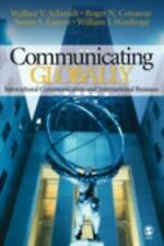 Communicating Globally : Intercultural Communication and International...