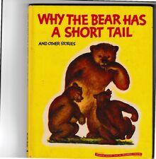 Why the Bear has a short Tail---Louise B. Williams---Sari---hc---1946