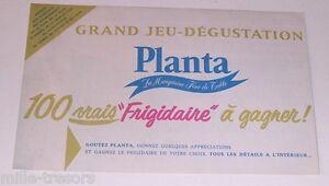 Grand JEU dégustation PLANTA Margarine 1959 avec 100 vrais FRIGIDAIRE à gagner