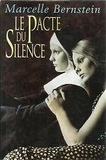 Le pacte du silence.Marcelle BERNSTEIN.France Loisirs B015