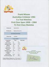 Frank MISSON Giocatore di Cricket Australiano 5 X Test 1961 Originale Firmato a Mano Taglio